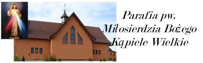 Parafia pw. Miłosierdzia Bożego Kąpiele Wielkie